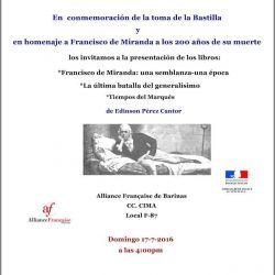 En Homenaje a Francisco de Miranda y Conmemorando la Toma de la Bastilla