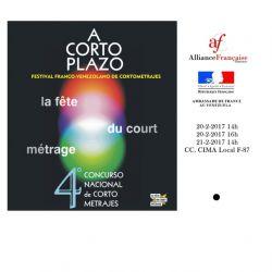"""Fête du Court-Métrage """" A CORTO PLAZO"""" 20 Y 21 Février 2017"""